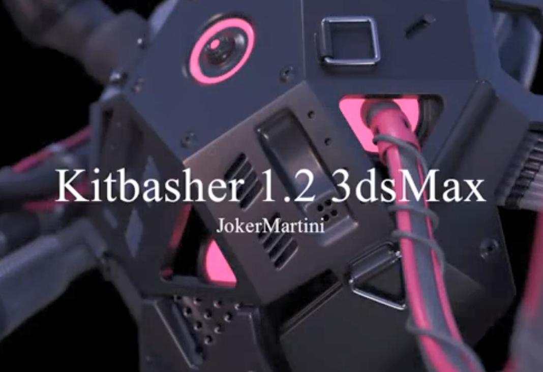 Kitbasher V1.2.0 For 3DsMax 超强建模插件 2012 – 2018