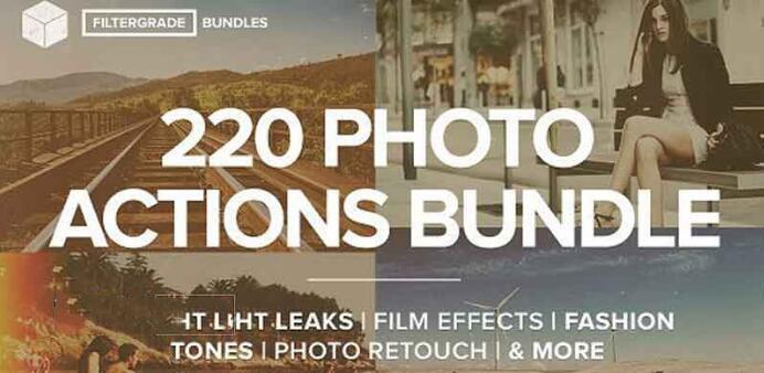 220组PS复古色调-光泄漏-季节效果等动作预设FilterGrade 220 Photoshop Actions