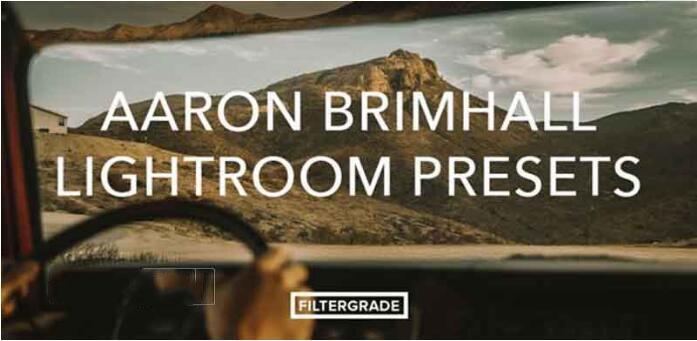 Lightroom冒险风格预设FilterGrade Aaron Brimhall Lightroom Presets